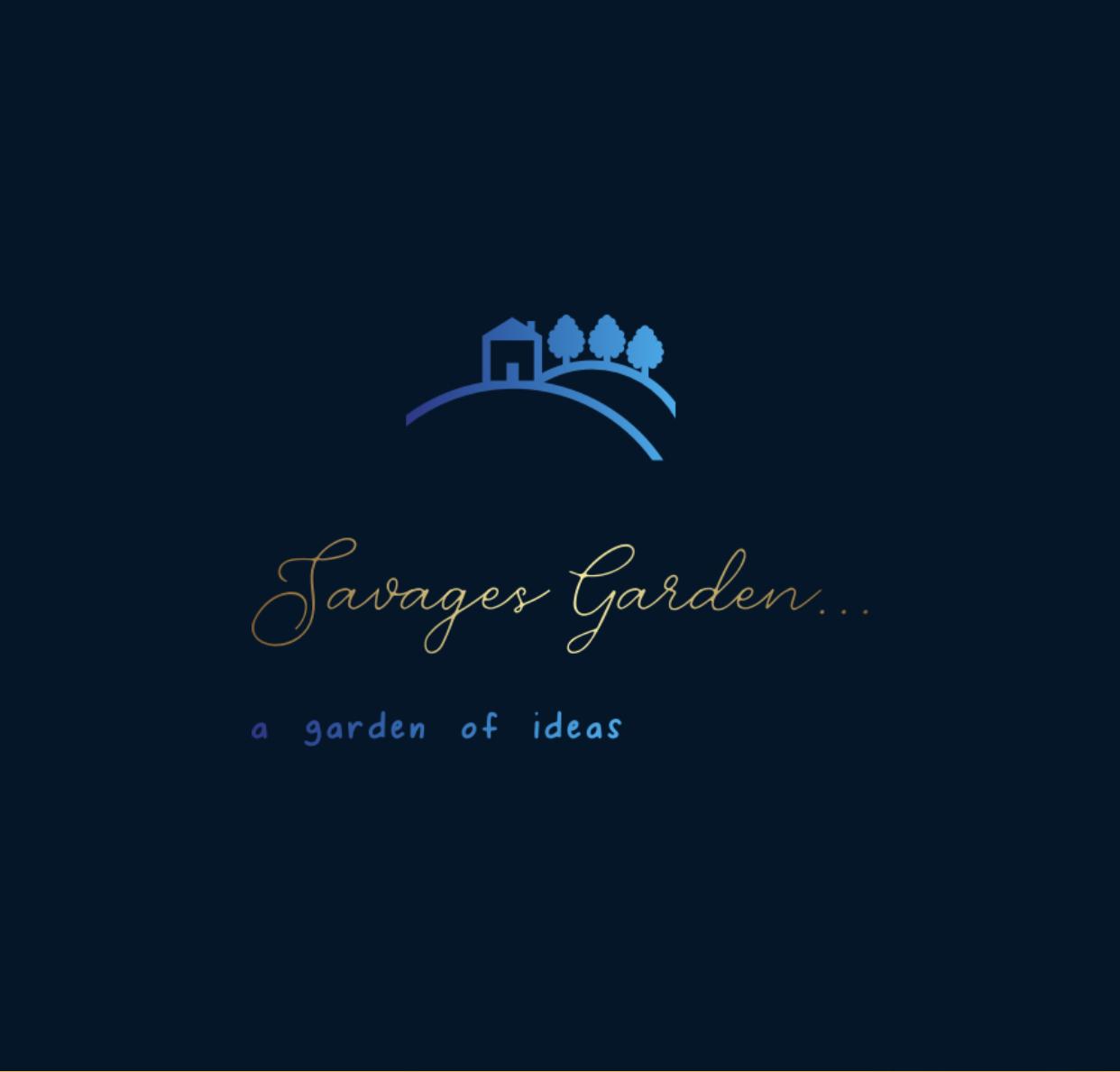 Savage's Garden…